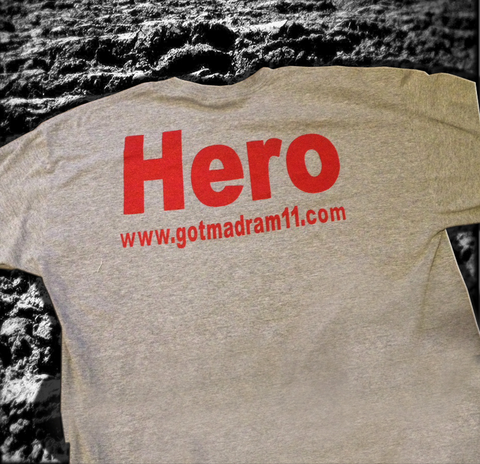 Got MadRam11 HERO T-shirt
