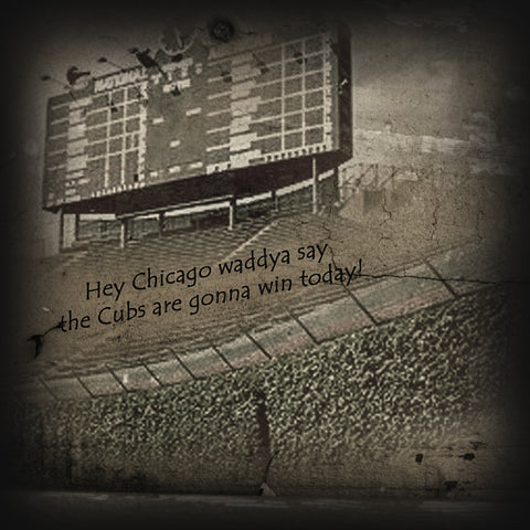 Cubs - Hey Chicago