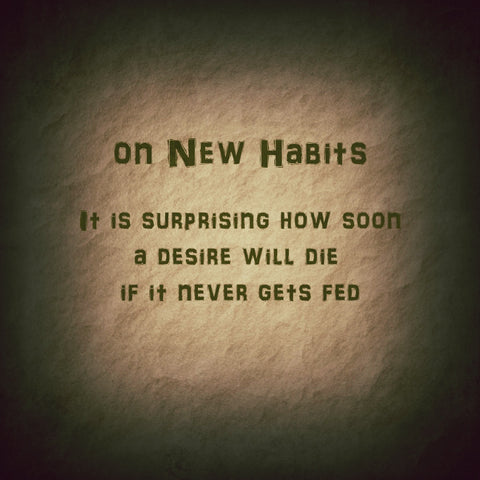 On new habits
