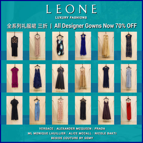 All Designer Gowns Now 70% Off | 全系列礼服裙 三折