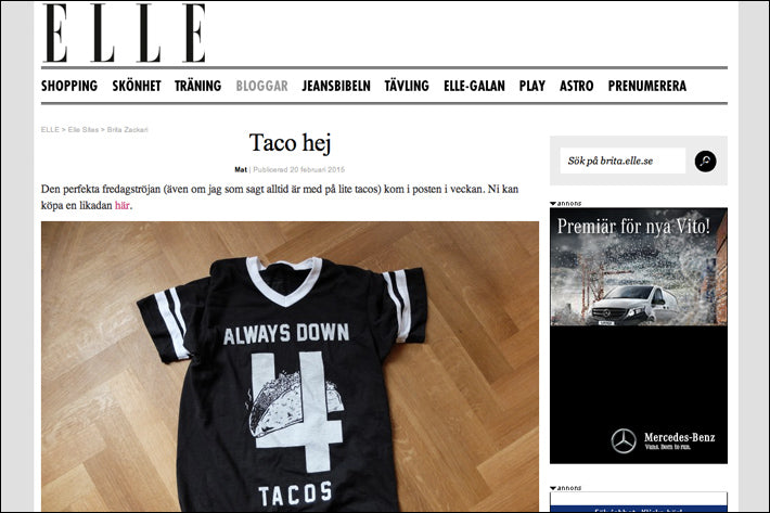 Pyknic Always Down 4 Tacos Tee in ELLE Magazine Always Down For Tacos Tshirt Jersey