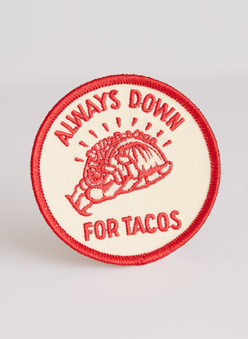Always Down for Tacos Patch