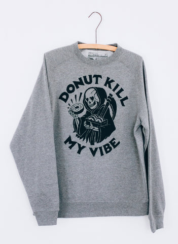 Donut Kill My Vibe Donuts Foodie Reaper Vintage Inspired Adult Heather Grey Unisex Raglan Crewneck Sweatshirt