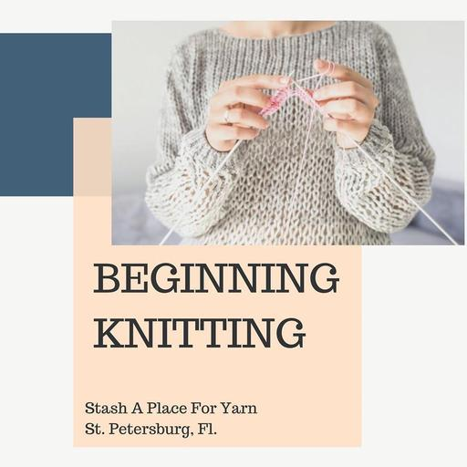 Beginning Knitting-A Two Part Workshop