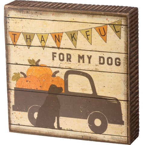 Block Sign - Thankful For Dog Primitives by Kathy NEW PK-103921