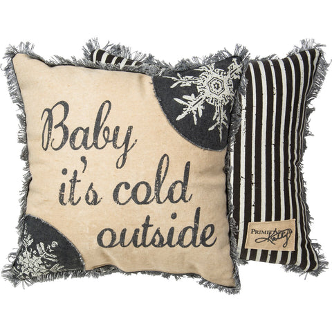 Pillow - Baby It's Cold Primitives by Kathy NEW PK-28209
