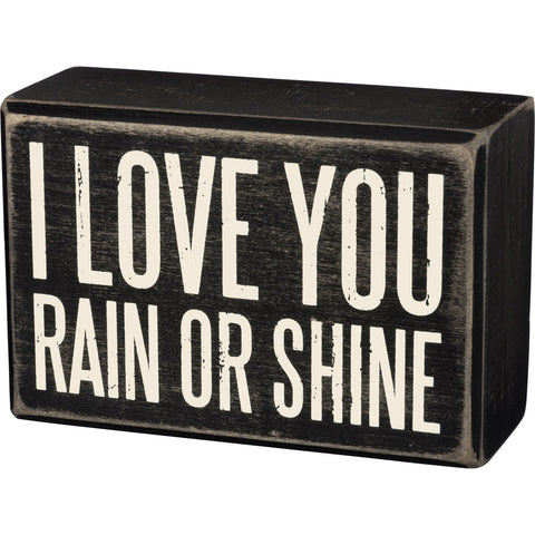 Box Sign - Rain Or Shine Primitives by Kathy NEW PK-35173