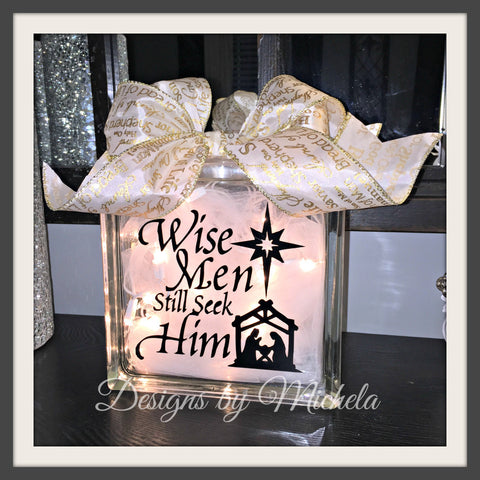 Christmas Wise Men Still Seek Him Lighted Glass (8 inch) Block - GF015 - Designs by Michela