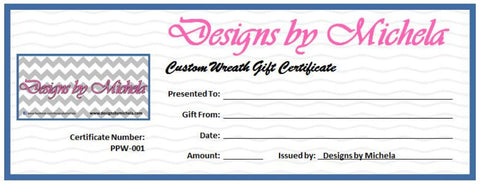 Custom Wreath Gift Certificate - $10 (Increments) - Designs by Michela