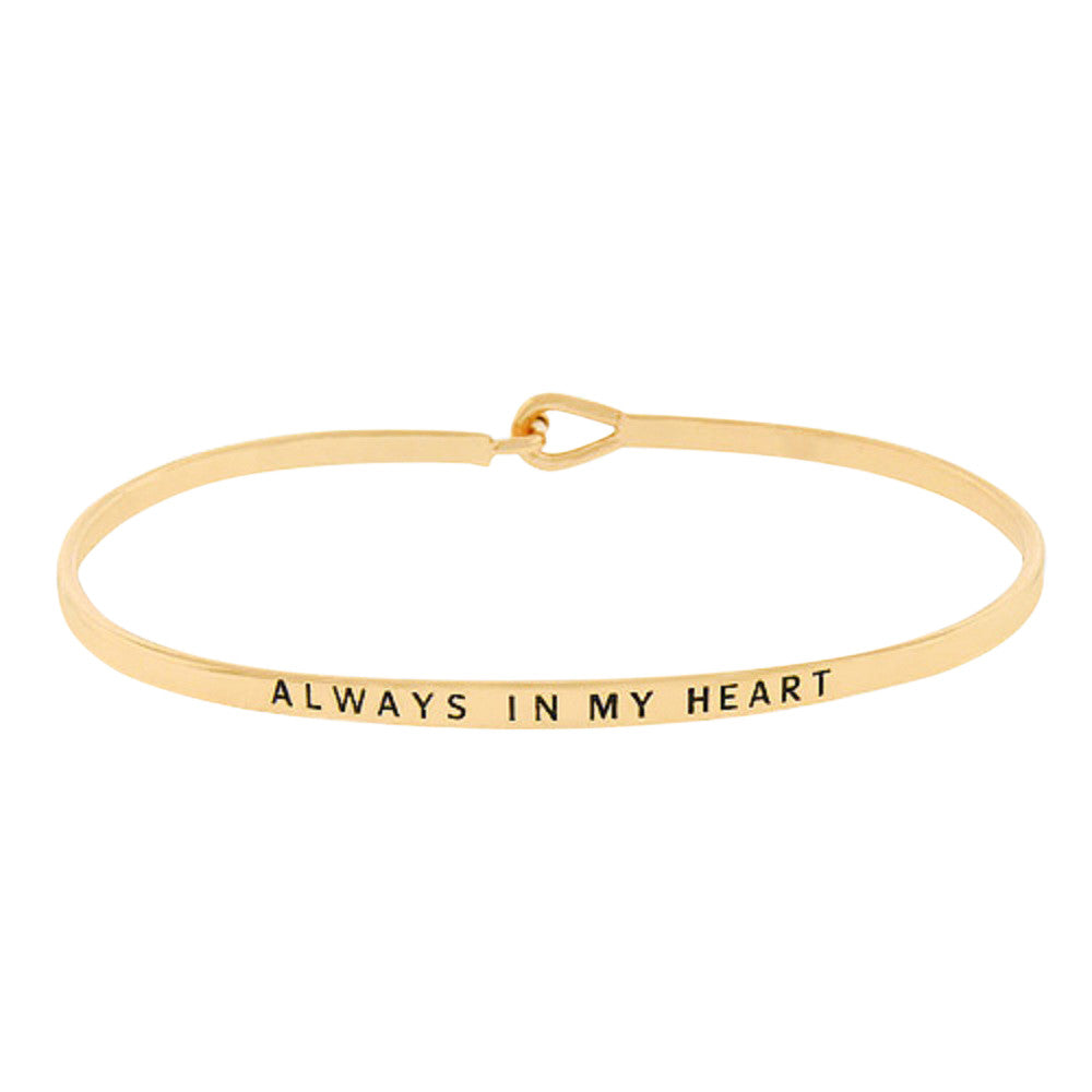 "Gold Tone Thin Metal Bangle Bracelet ""Always In My Heart"""