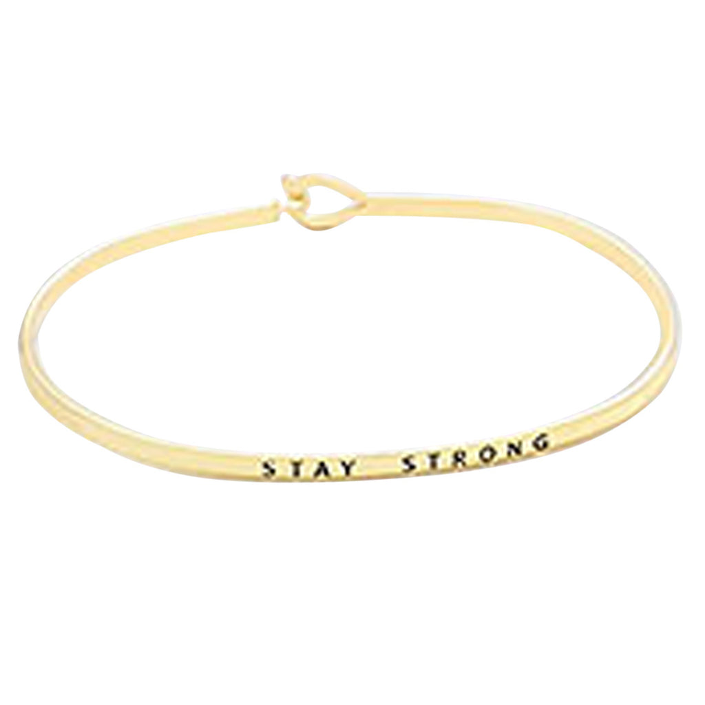 "Inspirational Thin Hook Bangle Bracelet ""Stay Strong"" (Gold Color)"