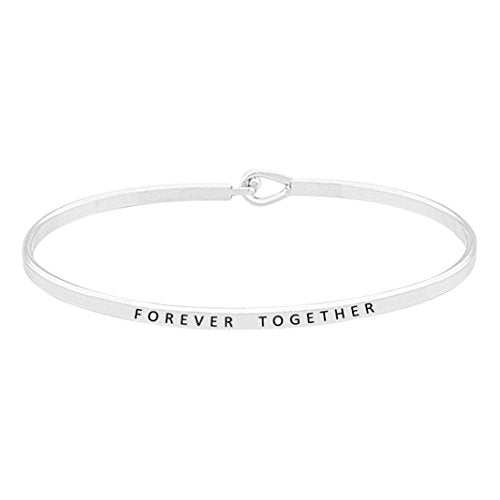 "Inspirational Thin Metal Bangle Bracelet ""Forever Together"""