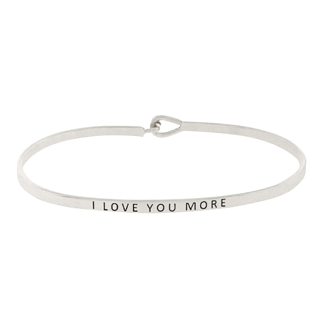 "Thin Hook Bangle Bracelet ""I Love You More"" Silver Tone"