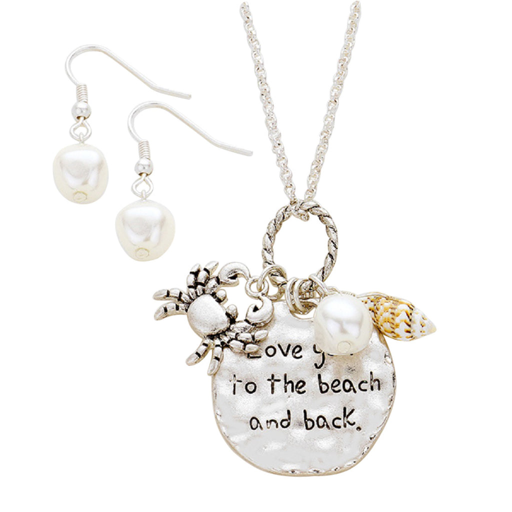 """Love you to the beach and back"" Pendant Charm Necklace Pearl Earring Set"
