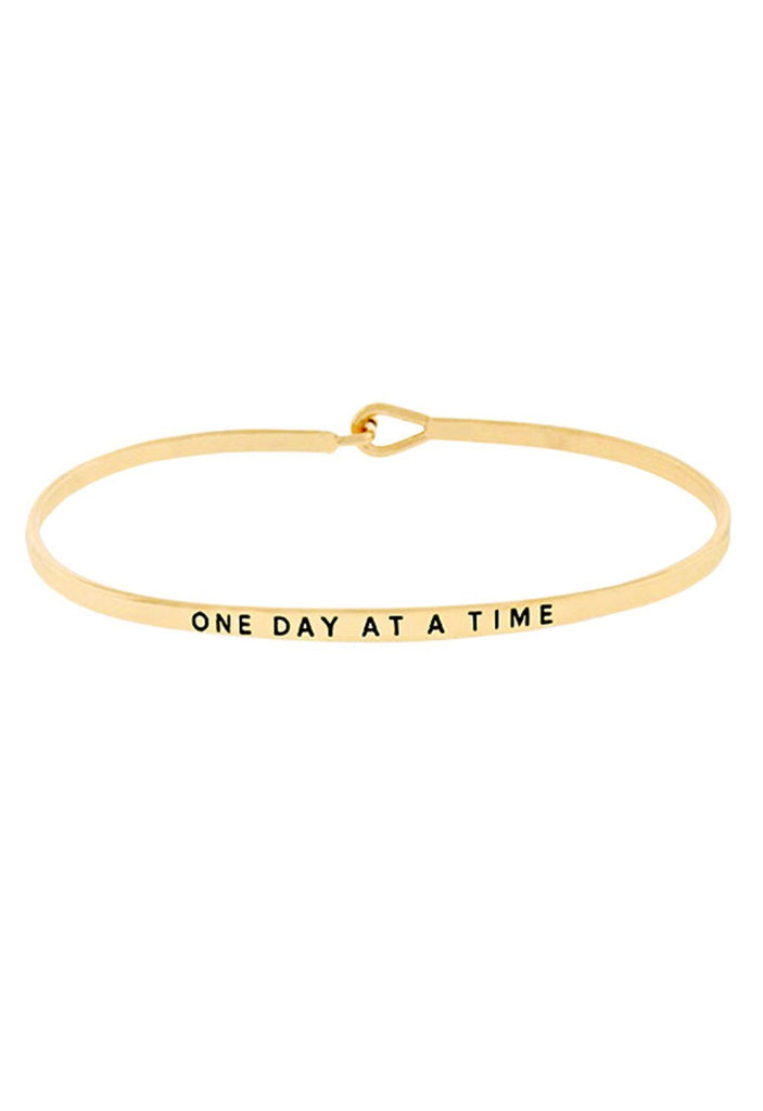 "Thin Hook Bangle Bracelet Gold Color ""One Day At A Time"""