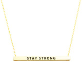 Horizontal Bar Pendant Necklace Stay Strong (Gold)