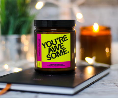 You're AWESOME - Earthy Orange - Soy Candle