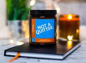 Not a Quitter - Tropical Teakwood - Soy Candle