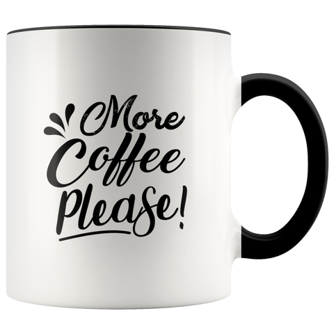 Mug - More Coffee Please