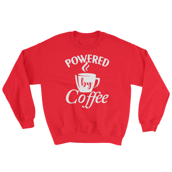 Powered by Coffee (Sweatshirt)