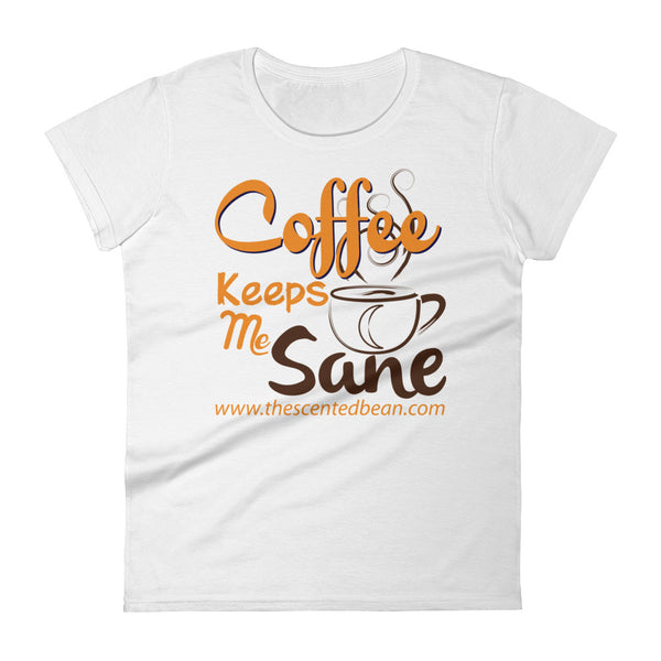 Women's Tee - Coffee Keeps Me Sane