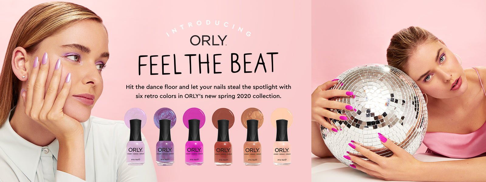 ORLY Spring 2020 Feel The Beat Collection