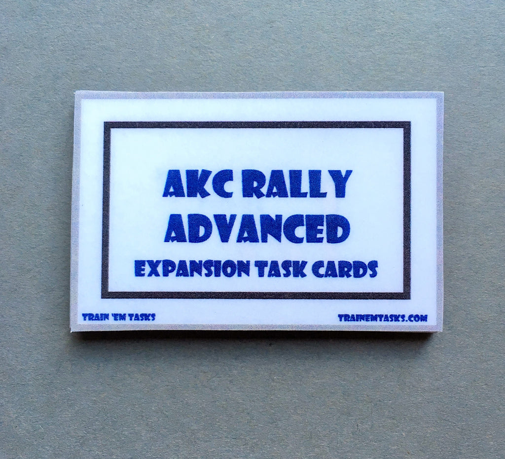 AKC Rally Obedience Advanced Expansion Task Card Pack