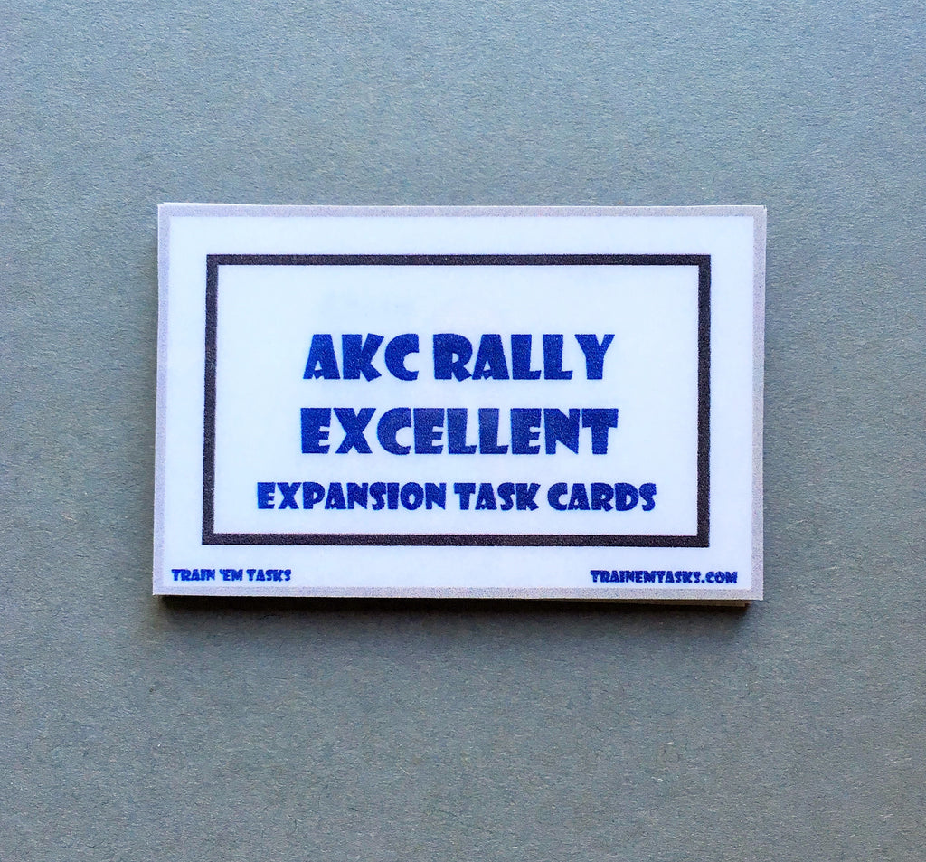 AKC Rally Obedience Excellent Expansion Task Card Pack