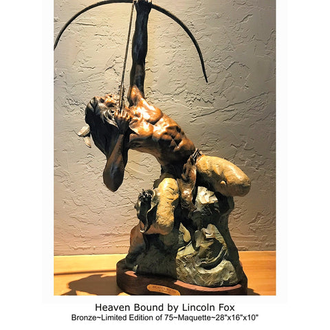 "Western Artist, Lincoln Fox, Bronze Sculpture titled, ""Heaven Bound"" Maquette, Cast to Order,  Limited Edition of 75+7 AP, #C1683"