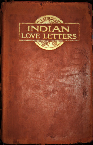 Indian Love Letters by Marah Ellis Ryan, First Edition, 1907, #1653