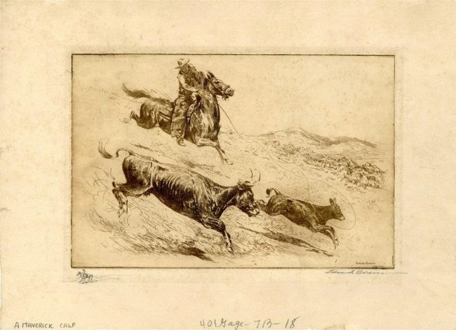 "Cowboy Art : Edward  Borein, Cowboy Artist, Etching ""A Maverick Calf"", #493"