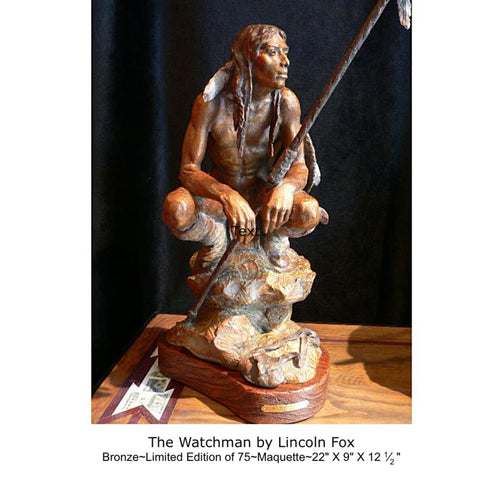 "Western Artist, Lincoln Fox, Bronze Sculpture titled, ""The Watchman"", Maquette Limited Edition of 75, #C1684"