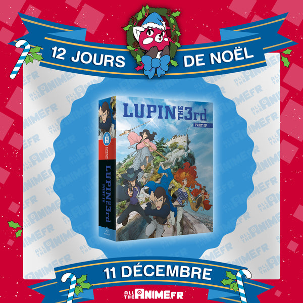 [Jour 11] Lupin the IIIrd, Part 4 - L'Aventure Italienne - Édition Collector Intégrale DVD