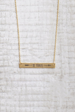 Be Brave Necklace - Gold