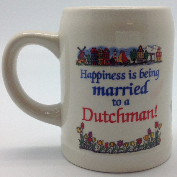Ceramic Coffee Mug:  inchesMarried to a Dutchman inches - Coffee Mugs, Coffee Mugs-Dutch, Drinkware, Dutch, Home & Garden, SY: Happiness Married to Dutch, Tableware - 2 - 3