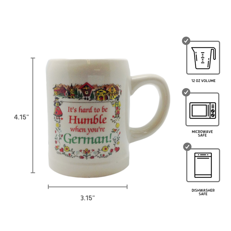 """Hard To Be Humble German"" German Coffee Mug"