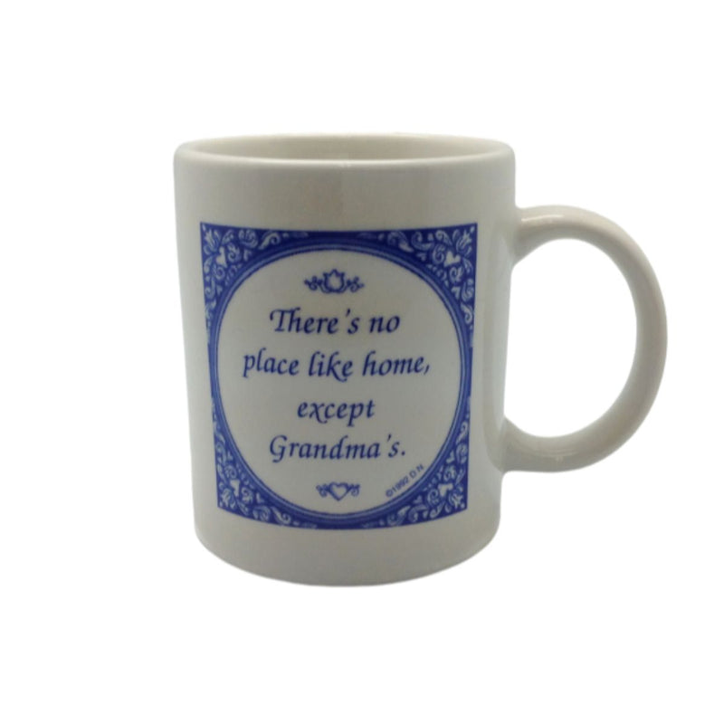 No Place Like Grandma's Ceramic Coffee Cup