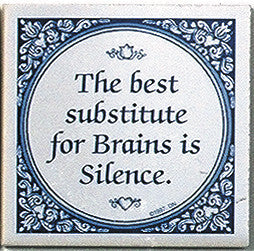 Ceramic Tile Quotes: Substitute For Brains.. - Collectibles, General Gift, Home & Garden, Kitchen Decorations, SY: Best Substitute for Brains, Tiles-Sayings