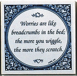 Ceramic Tile Quotes: Worries Like Breadcrumbs.. - Below $10, Collectibles, Delft Blue, General Gift, Home & Garden, Kitchen Decorations, SY: Worries like Breadcrumbs, Tiles-Sayings, Under $10