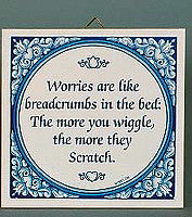 Ceramic Tile Quotes: Worries Like Breadcrumbs.. - Below $10, Collectibles, Delft Blue, General Gift, Home & Garden, Kitchen Decorations, SY: Worries like Breadcrumbs, Tiles-Sayings, Under $10 - 2