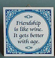 Inspirational Plaque: Friendship Like Wine.. - Alcohol, Below $10, Collectibles, General Gift, Home & Garden, Kitchen Decorations, SY: Friendship Like Wine, Tiles-Sayings, Under $10 - 2