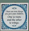 Inspirational Plaque: Give Children Wings…
