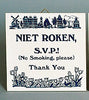 Inspirational Wall Plaque: Niet Roken Dutch