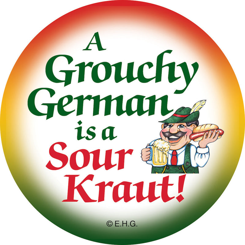 Magnet Button Grouchy German - Collectibles, CT-520, Festival Buttons, German, Germany, Home & Garden, Kitchen Magnets, Magnetic Buttons, Magnets-German, Magnets-Refrigerator, PS- Oktoberfest Party Favors, PS-Party Favors, PS-Party Favors German, SY: Grouchy German