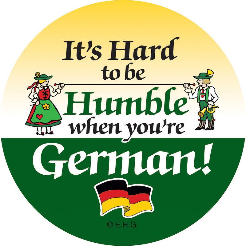 Magnet Button Humble German - Collectibles, CT-520, Festival Buttons, German, Germany, Home & Garden, Kitchen Magnets, Magnetic Buttons, Magnets-German, Magnets-Refrigerator, PS- Oktoberfest Party Favors, PS-Party Favors, PS-Party Favors German, SY: Humble Being German
