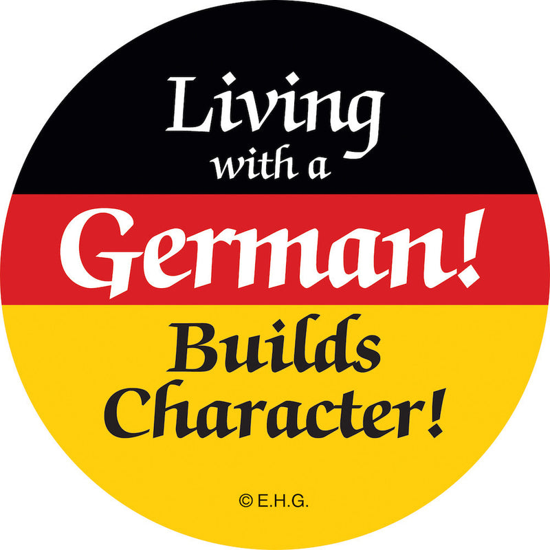 Magnet Button Living with German - Collectibles, CT-106, CT-520, Festival Buttons, German, Germany, Home & Garden, Kitchen Magnets, Magnetic Buttons, Magnets-German, Magnets-Refrigerator, PS- Oktoberfest Party Favors, PS-Party Favors, SY: Living with a German