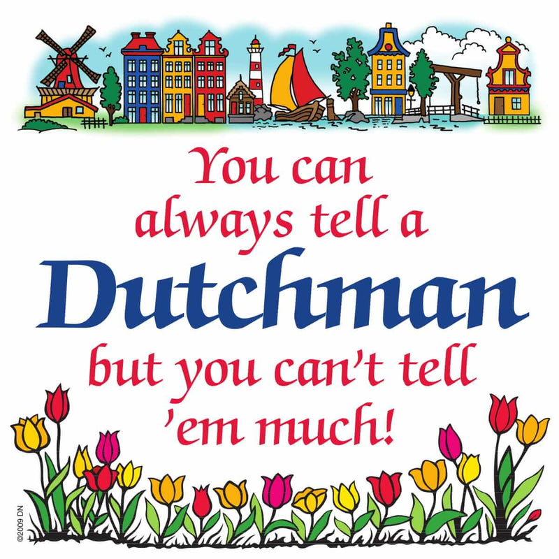 Dutch Souvenirs Magnet Tile Tell Dutchman