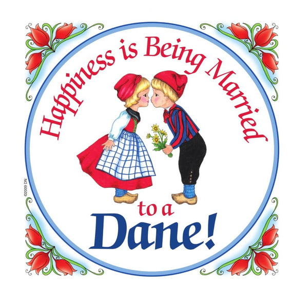 Danish Shop Magnet Tile Happiness Married To Dane