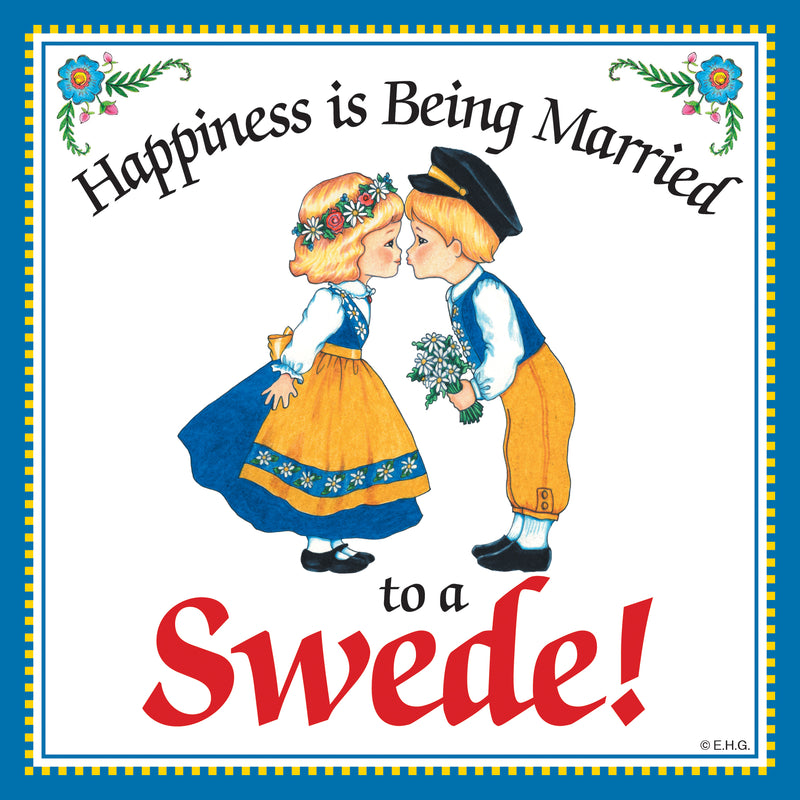 Swedish Souvenirs Magnet Tile Happiness Married Swede