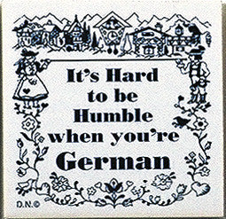 German Culture Magnet Tile Humble German